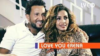 LYE.tv - Fana Abraha - Aeqli Gber   ዓቕሊ ግበር - New Eritrean Music 2017