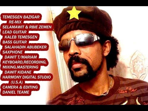 New Eritrean remix Temesgen (Bazigar) 2014