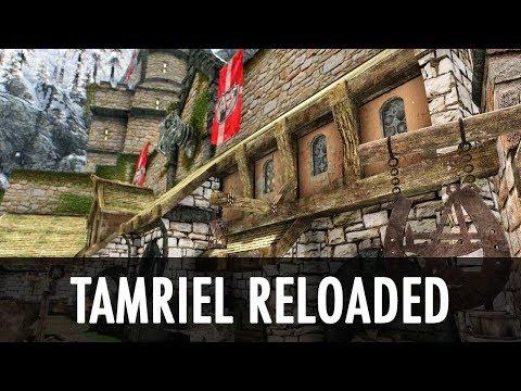 Skyrim Mod Spotlight: Tamriel Reloaded