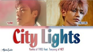Yunho Of Tvxq 동방신기 Feat Taeyong Of Nct 夜話 City Lights Color Coded 가사 Han Rom Eng
