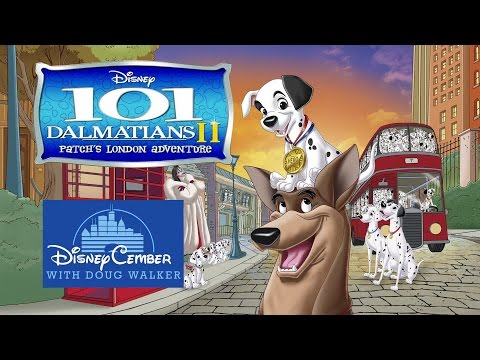 101 Dalmatians II: Patch's London Adventure - Disneycember