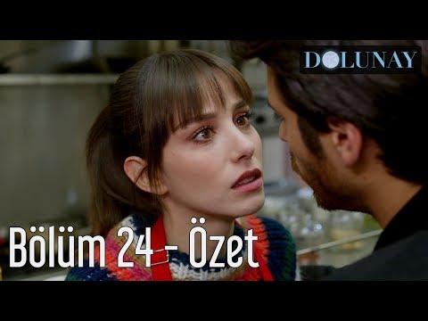 Dolunay 24. Bölüm - Özet
