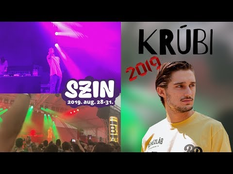 KRÚBI - Live @ SZIN, Hungary 2019