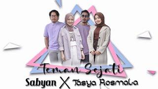 Download lagu SABYAN X TASYA ROSMALA  - TEMAN SEJATI ( )