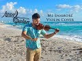 Me Enamoré Violin Cover By Juan Galan Recorded In Cancún Mex mp3