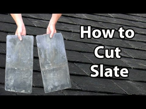 How to CUT SLATE - How to cut slates Thick or Thin DIY or ...
