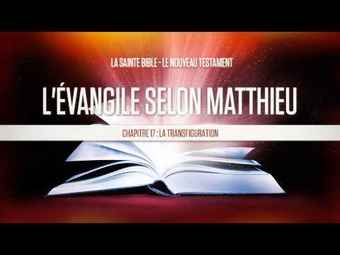 « Chapitre 17 : La transfiguration » - L'évangile selon Matthieu