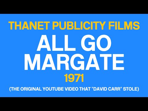 Thanet Publicity Films - ALL GO MARGATE (with Michael Aspel) [1971]