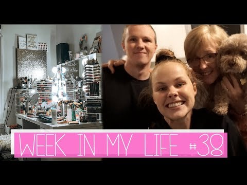 WEEK IN MY LIFE #38