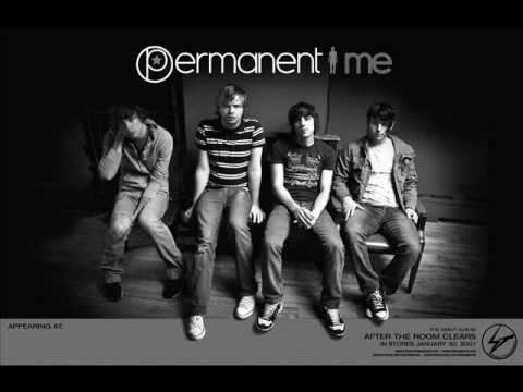 Permanent Me - Dead To You