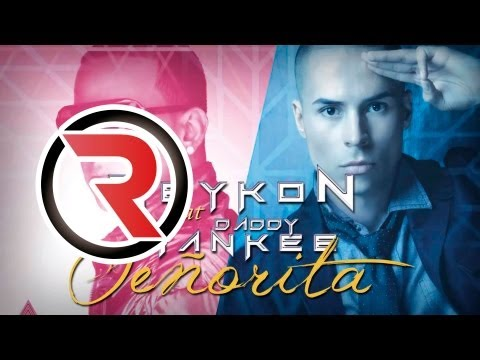 Señorita (Nueva) - Reykon Feat. Daddy Yankee [Can