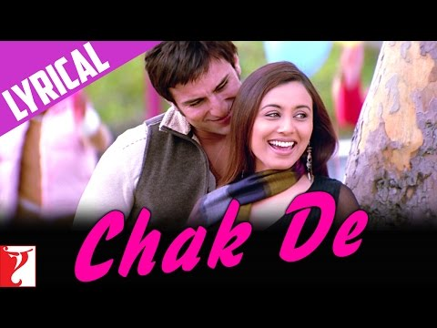 Lyrical: Chak De - Song With Lyrics - Hum Tum