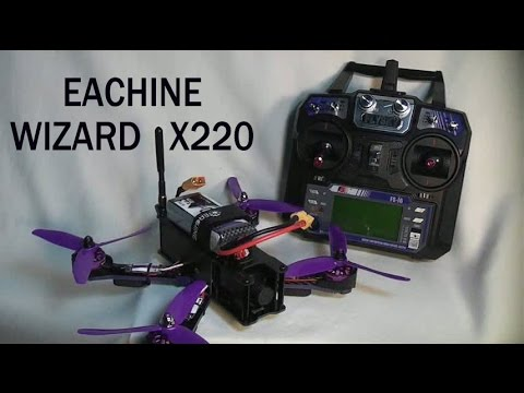 Eachine Wizard X220 FPV Racer : Worth it !!!!!