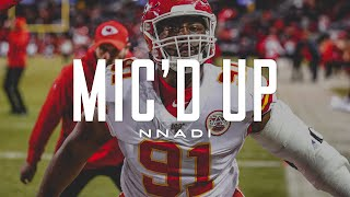 Derrick Nnadi Mic'd Up 'Some Magic About to Happen' | Kansas City Chiefs