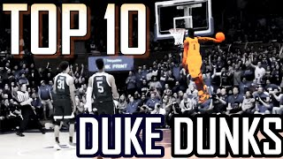 TOP 10 ZION WILLIAMSON DUNKS FOR DUKE!!!