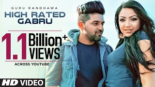 Guru Randhawa High Rated Gabru Official Song Directorgifty T Series