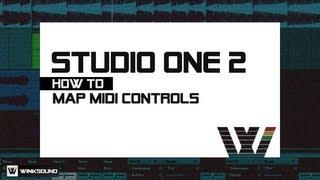 PreSonus Studio One 2: How To Map MIDI Controls | WinkSound