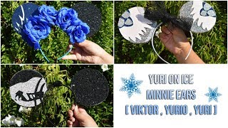 Anime Decorations DIY: Yuri On Ice Minnie Ear PT.1 [ Viktor, Yurio, Yuri ]