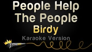 Download Lagu Birdy - People Help The People (Karaoke Version) Gratis STAFABAND
