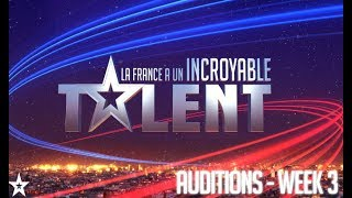 France's Got Talent - Auditions - Week 3 - FULL EPISODE