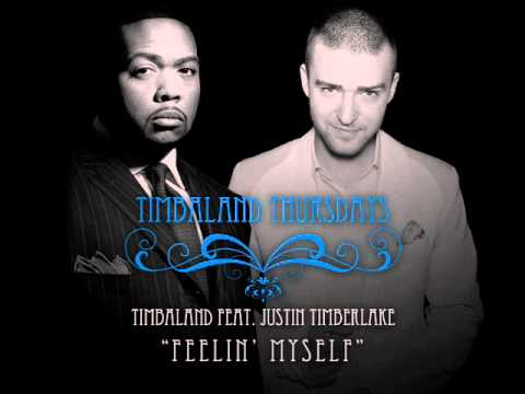 Timbaland Feat. Justin Timberlake - Feelin  Myself [Timbaland Thursday leaked!]