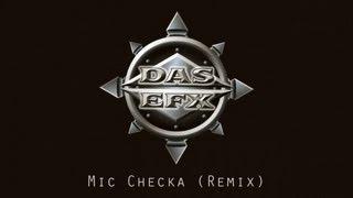 Das EFX - Mic Checka (Remix)