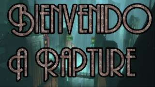 Bioshock [ESPAOL] Misin 1_ Bienvenido a Rapture