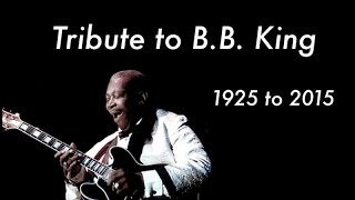 Tribute to BB King: Legend of BB King (A Blues Guitar Tribute for BB King 1925 to 2015)