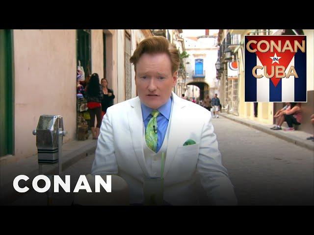 """""""Conan In Cuba"""" Open  - CONAN on TBS"""
