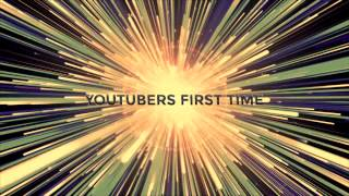 Youtubers First Time Intro | Youtubers First Video Ever!