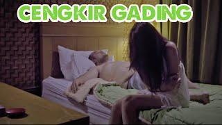 CENGKIR GADING - PART 1 ( SHORT MOVIE )