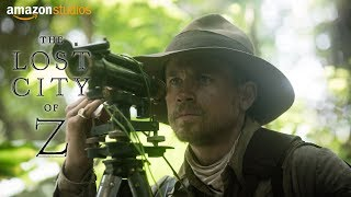 The Lost City of Z - Official Teaser Trailer | Amazon Studios