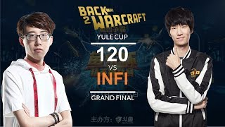 Warcraft 3 - Yule Cup GRAND FINAL: [UD] 120 vs. Infi [NE]
