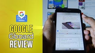 Quick Review Google's Gboard App for iOS! [iPhone 7 Plus]