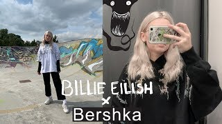I tried getting some Billie Eilish x Bershka merch