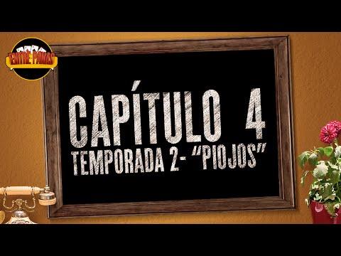 Entre Panas - Capítulo 4 Piojos - Serie Web - Segunda Temporada