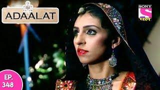 Adaalat - अदालत - Episode 348 - 7th September, 2017