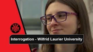 Interrogation - Wilfrid Laurier University