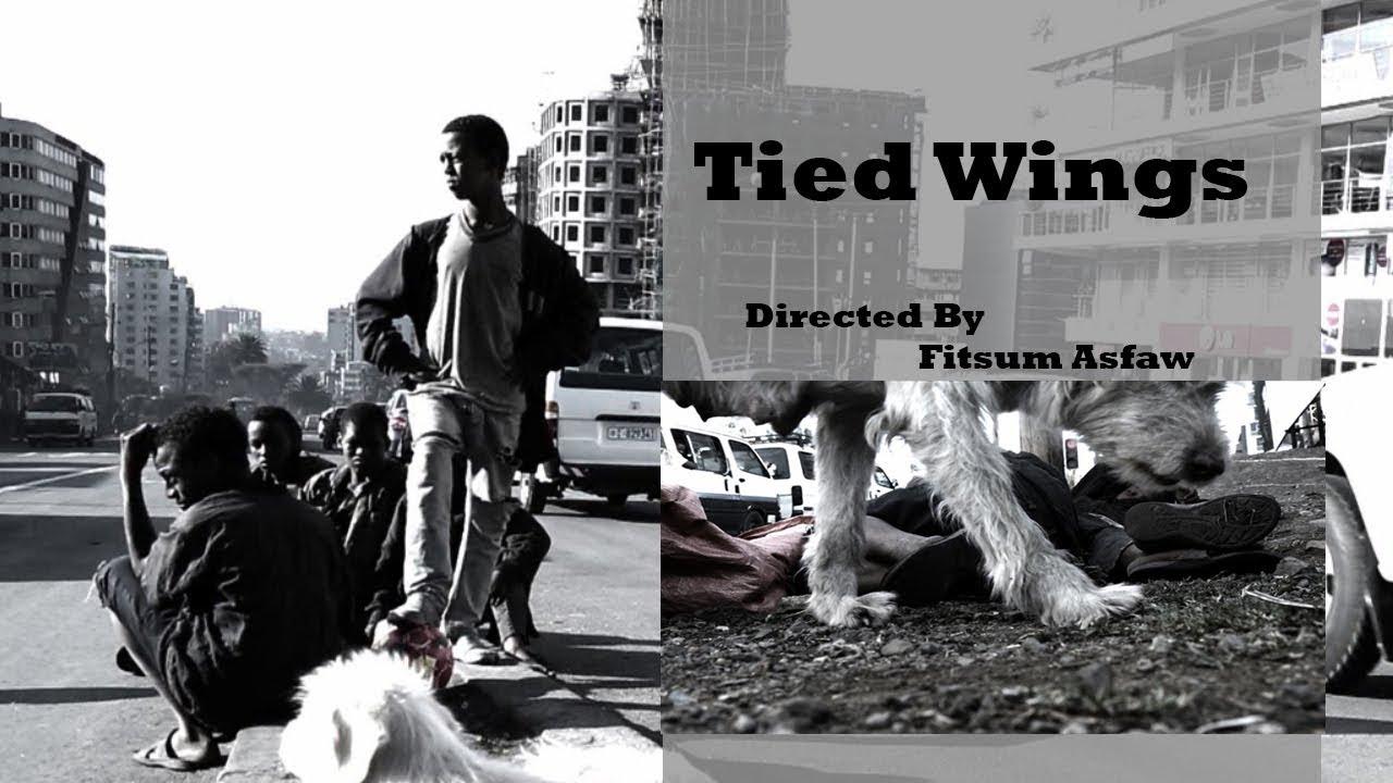 "New Ethiopian Short Amharic Movie ""Tied Wings"""