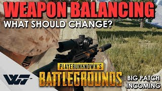 PATCH: WEAPON BALANCING, What should change? Big patch incoming in PUBG