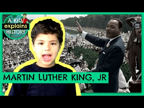 MARTIN LUTHER KING, JR - A Kid Explains History, Episode 12