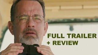 Captain Phillips Official Trailer 2013 + Trailer Review - Tom Hanks : HD PLUS