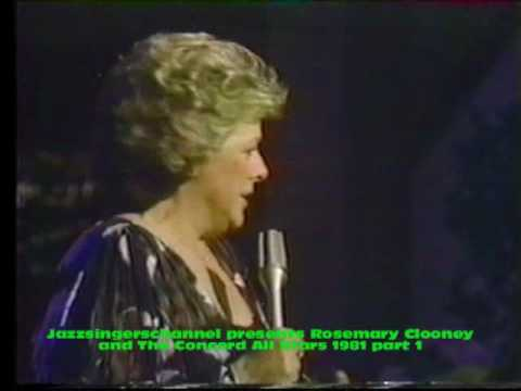Rosemary Clooney Concord All Stars 1981 part 1.
