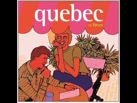 Ween - Quebec (Full Album)