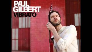 Watch Paul Gilbert Roundabout video