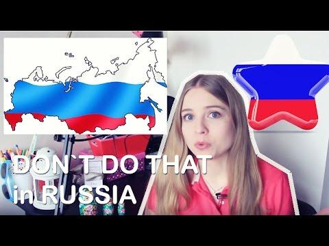 Правила выживания в России для иностранцев - Don`t do that in RUSSIA!!!