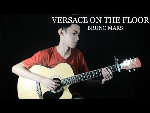 Versace On The Floor - Bruno Mars ( Fingerstyle Guitar Cover ) Free Tabs