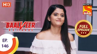 Baalveer Returns - Ep 146 - Full Episode - 14th July 2020