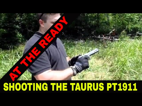 TAURUS PT 1911 .45ACP SHOOTING