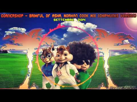 Cornershop - Brimful Of Asha Norman Cook Mix (Chipmunks Version)